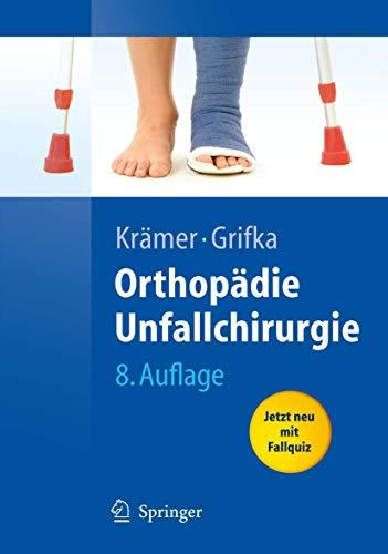 9783540484981: Orthopädie, Unfallchirurgie (Springer-Lehrbuch)