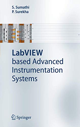 9783540485001: LabVIEW based Advanced Instrumentation Systems