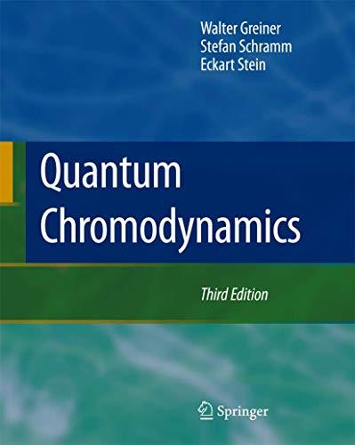 Quantum Chromodynamics: Walter Greiner, D.A.