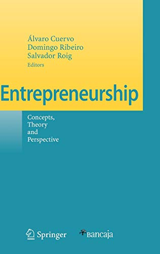 Entrepreneurship. Concept, Theories and Perspective: Concepts, Theory and Perspective: Alvaro ...
