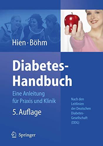9783540485513: Diabetes-Handbuch: Eine Anleitung für Praxis und Klinik