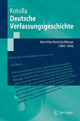 9783540487050: Deutsche Verfassungsgeschichte: Vom Alten Reich bis Weimar (1495 bis 1933) (Springer-lehrbuch)