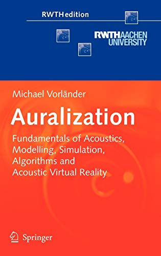 9783540488293: Auralization: Fundamentals of Acoustics, Modelling, Simulation, Algorithms and Acoustic Virtual Reality
