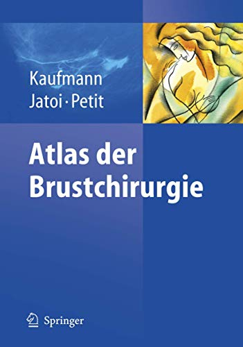9783540488811: Atlas der Brustchirurgie (German Edition)