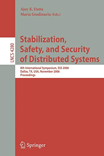 Stabilization, Safety, And Security Of Distributed Systems: Datta,A.K., Gradinariu,M.