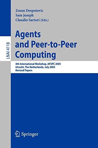 Agents and Peer-to-Peer Computing: 4th International Workshop,