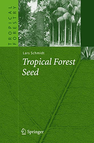 Tropical Forest Seed (Hardcover): Lars Schmidt