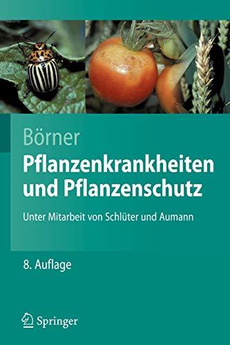 9783540490678: Pflanzenkrankheiten und Pflanzenschutz (Springer-Lehrbuch) (German Edition)