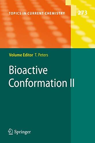 Bioactive Conformation II: Thomas Peters