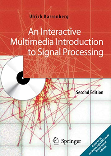 9783540491521: An Interactive Multimedia Introduction to Signal Processing
