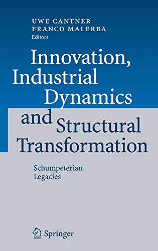 9783540494645: Innovation, Industrial Dynamics and Structural Transformation: Schumpeterian Legacies