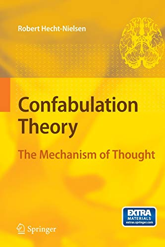9783540496038: Confabulation Theory: The Mechanism of Thought