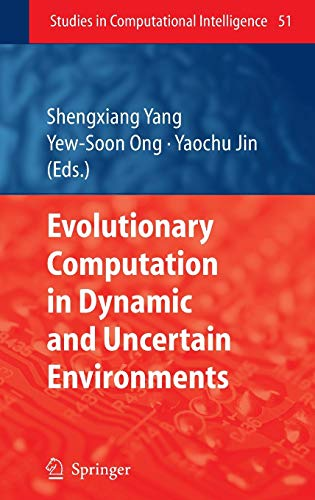 9783540497721: Evolutionary Computation in Dynamic and Uncertain Environments (Studies in Computational Intelligence)