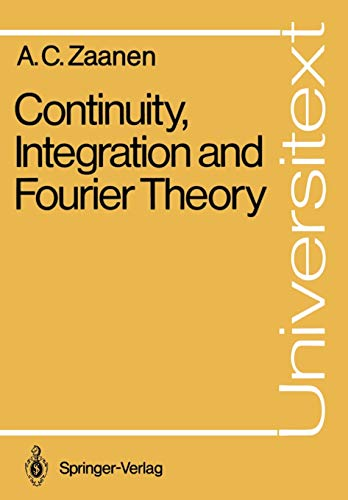 9783540500179: Continuity, Integration and Fourier Theory (Universitext)