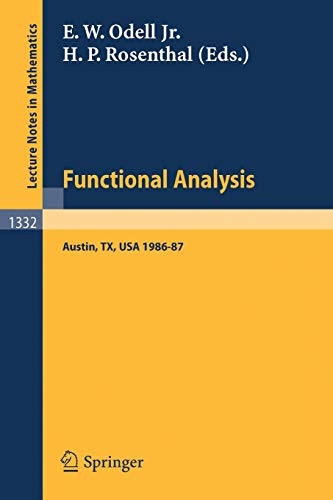9783540500186: Functional Analysis: Proceedings of the Seminar at the University of Texas at Austin, 1986-87 (Lecture Notes in Mathematics)