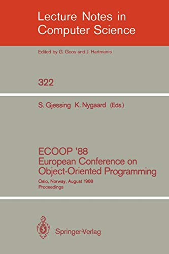 9783540500537: ECOOP '88 European Conference on Object-Oriented Programming: Oslo, Norway, August 15-17, 1988. Proceedings (Lecture Notes in Computer Science)