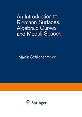 9783540501244: An Introduction to Riemann Surfaces, Algebraic Curves