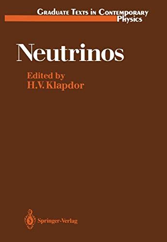 9783540501664: Neutrinos (Graduate Texts in Contemporary Physics)