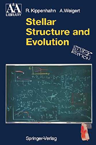 9783540502111: Stellar Structure and Evolution (Astronomy and Astrophysics Library)