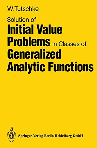 9783540502166: Solution of Initial Value Problems in Classes of Generalized Analytic Functions