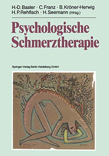 9783540503408: Psychologische Schmerztherapie: Grundlagen, Diagnostik, Krankheitsbilder, Behandlung