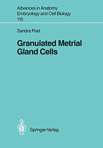 9783540503903: Granulated Metrial Gland Cells (Advances in Anatomy, Embryology and Cell Biology)