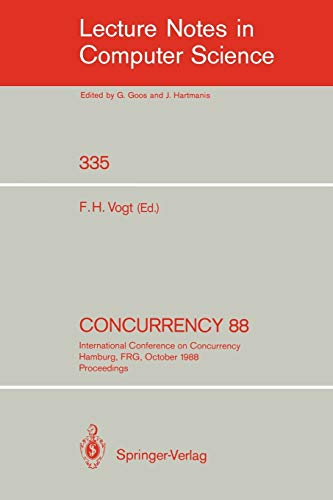 Concurrency 88, International Conference on Concurrency, Hamburg, FRG, October 18-19, 1988 ...