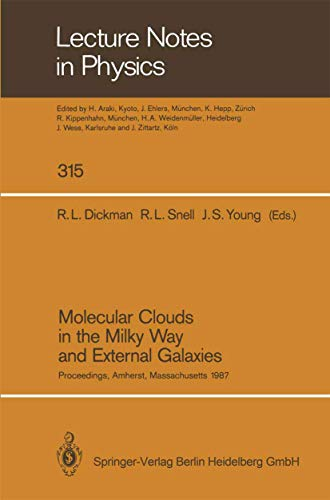 9783540504382: Molecular Clouds in the Milky Way and External Galaxies: Proceedings of a Symposium Held at the University of Massachusetts in Amherst, November 2–4, 1987 (Lecture Notes in Physics)