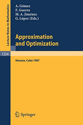 Approximation and Optimization: Proceedings of the International: Juan A. Gomez-fernandez,