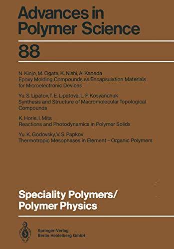 Speciality Polymers / Polymer Physics (Advances in: Godovsky, Yu.K., Horie,