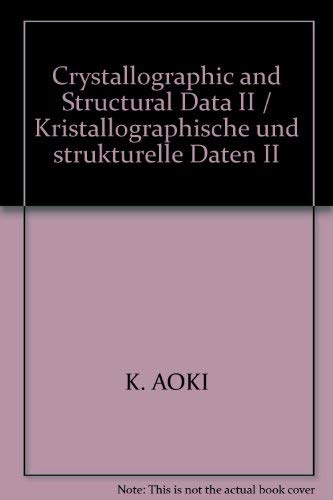 Crystallographic and Structural Data II / Kristallographische: K. Aoki