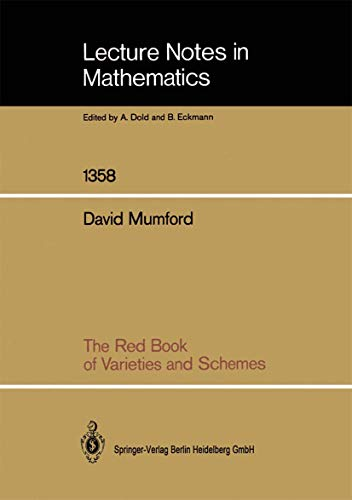 9783540504979: The Red Book of Varieties and Schemes (Lecture Notes in Mathematics)