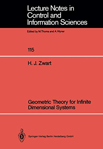9783540505129: Geometric Theory for Infinite Dimensional Systems (Lecture Notes in Control and Information Sciences)
