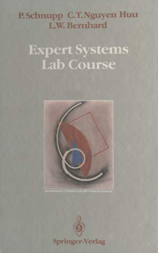 Expert Systems Lab Course (Springer Compass International): Peter Schnupp, Chau
