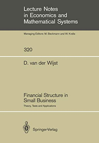 Financial Structure in Small Business: Theory, Tests