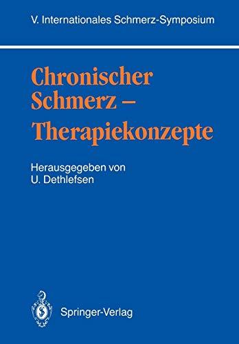 9783540505815: Chronischer Schmerz ― Therapiekonzepte: V. Internationales Schmerz-Symposium (German Edition)