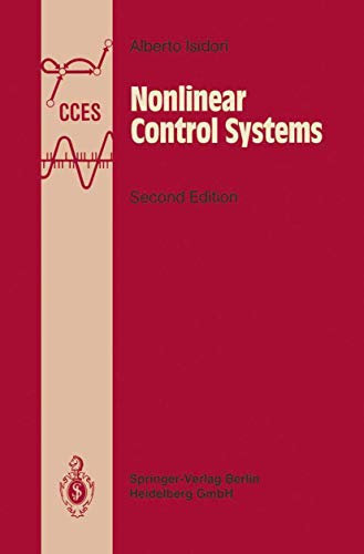 Nonlinear Control Systems: An Introduction (Communications and: Isidori, Alberto