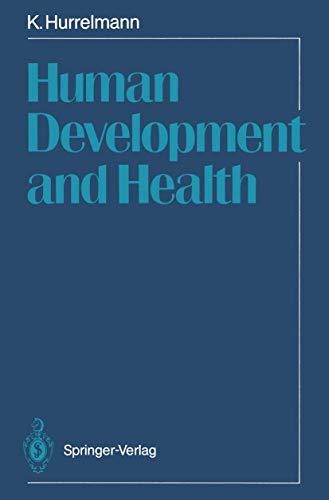 Human Development and Health: Hurrelmann, Klaus