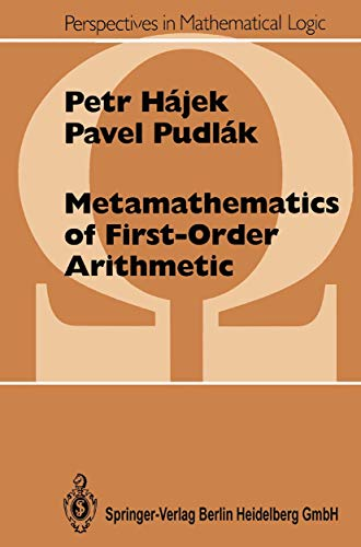 9783540506324: Metamathematics of First-Order Arithmetic (Perspectives in Mathematical Logic)