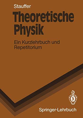 9783540506973: Theoretische Physik: Ein Kurzlehrbuch Und Repetitorium (Springer-Lehrbuch)