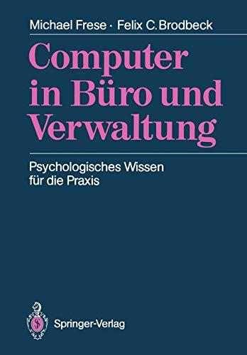 9783540507741: Computer in Büro und Verwaltung: Psychologisches Wissen für die Praxis (German Edition)