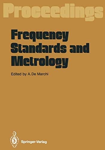 Frequency Standards and Metrology: Proceedings of the: n/a