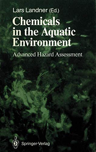 9783540508632: Chemicals in the Aquatic Environment: Advanced Hazard Assessment (Springer Series on Environmental Management)