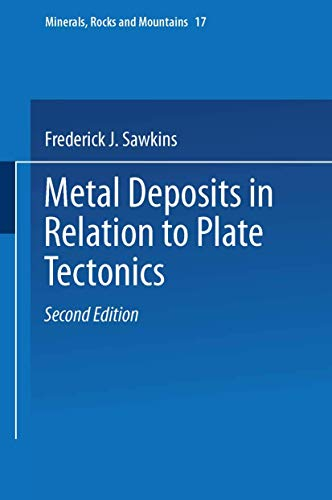 9783540509202: Metal Deposits in Relation to Plate Tectonics (Minerals, Rocks and Mountains)