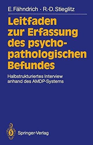 9783540509318: Leitfaden zur Erfassung des psychopathologischen Befundes: Halbstrukturiertes Interview anhand des AMDP-Systems (German Edition)