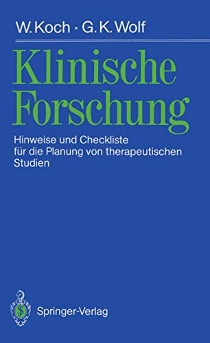 9783540509363: Klinische Forschung: Hinweise und Checkliste für die Planung von therapeutischen Studien (German Edition)