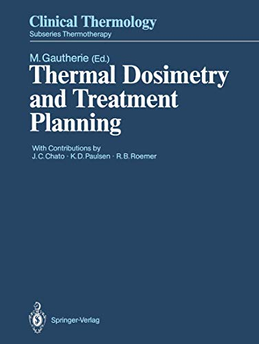 9783540509813: Thermal Dosimetry and Treatment Planning (Clinical Thermology)