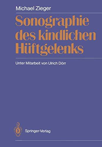 9783540510123: Sonographie Des Kindlichen H� Ftgelenks