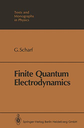 9783540510581: Finite Quantum Electrodynamics