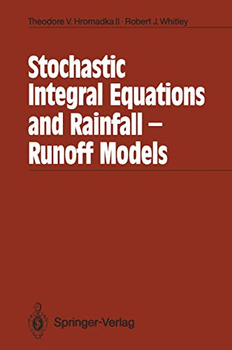 9783540510864: Stochastic Integral Equations and Rainfall-Runoff Models